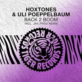 HOXTONES & ULI POEPPELBAUM - BACK 2 BOOM